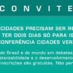 Conferência Cidades Verdes – CONVITE GRATUITO