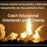 Lançamento do meu primeiro livro: Coach Educacional