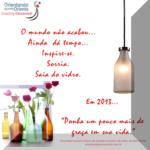 2013…Feliz…Prosperidade! Qual é o seu sonho?