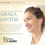Entrevista com Graça Santos, a autora do Livro Coach Educacional