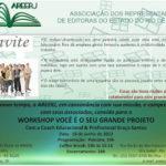 1º Workshop na Associação das Editoras do Estado do Rio de Janeiro [Você é o seu grande projeto]