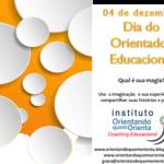 Hoje é nosso Dia!! 04 de dezembro>>>Dia do Orientador Educacional