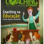 Artigo do dossiê, intitulado: Coaching na Educação: contexto, aplicação e possibilidades