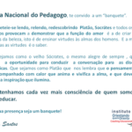 """No Dia Nacional do Pedagogo, te convido  a um """"banquete""""."""