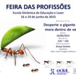Desperte o gigante que mora dentro de você!!! A mais nova palestra da Coach Graça Santos na Feira das Profissões na Ilha do Governador/RJ