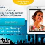 Graça Santos no CONAPIN – Congresso Nacional de Persuasão e Influência