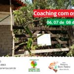 """Em 2017 a 1ª Imersão """"Coaching com os Pés no Chão"""" na RPPN Fazenda Bom Retiro em Aldeia Velha/RJ"""