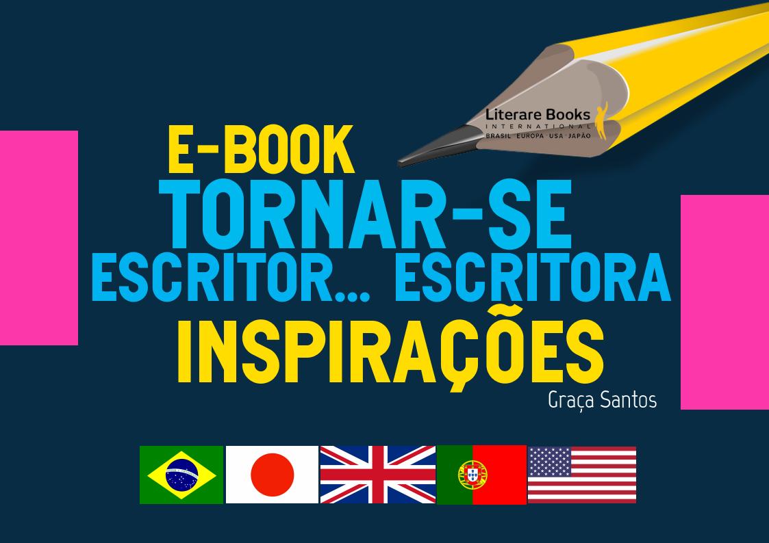 Tornar-se Escritor… Leia os depoimentos dos Escritores…Inspire-se