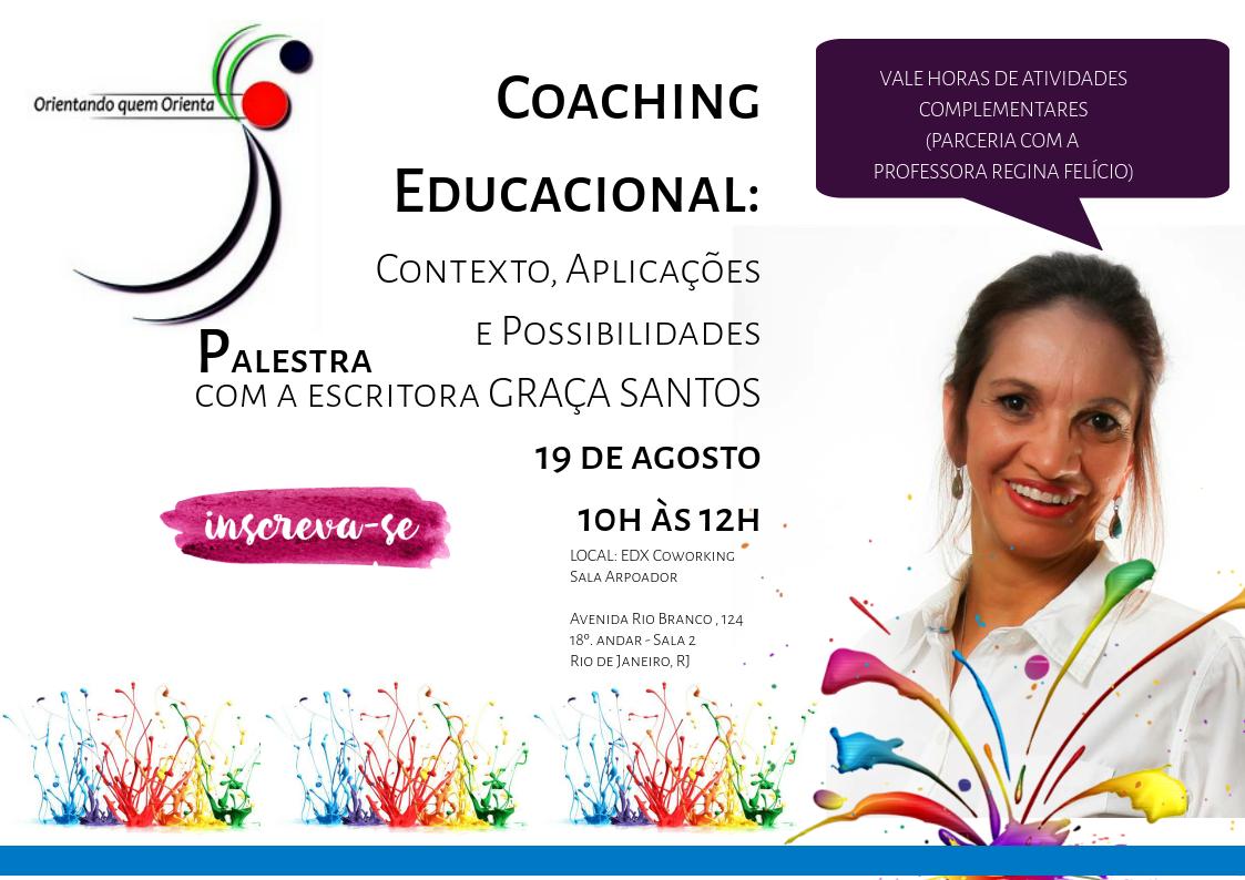 Palestra Coaching Educacional com Graça Santos