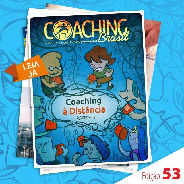 Como estabelecer prioridades para o sucesso do Coaching à Distância? – Graça Santos –  Ed. 53 – Revista Coaching Brasil