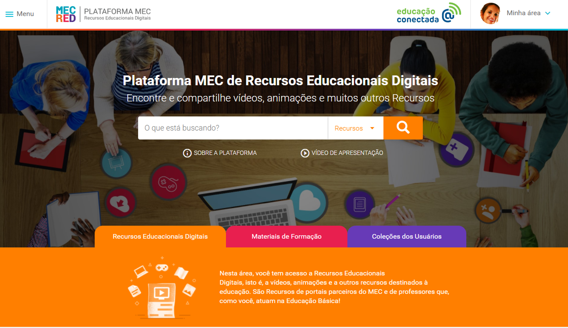 Acesse a Plataforma MEC de Recursos Educacionais Digitais… Já estou conectada… Encontre-me lá!