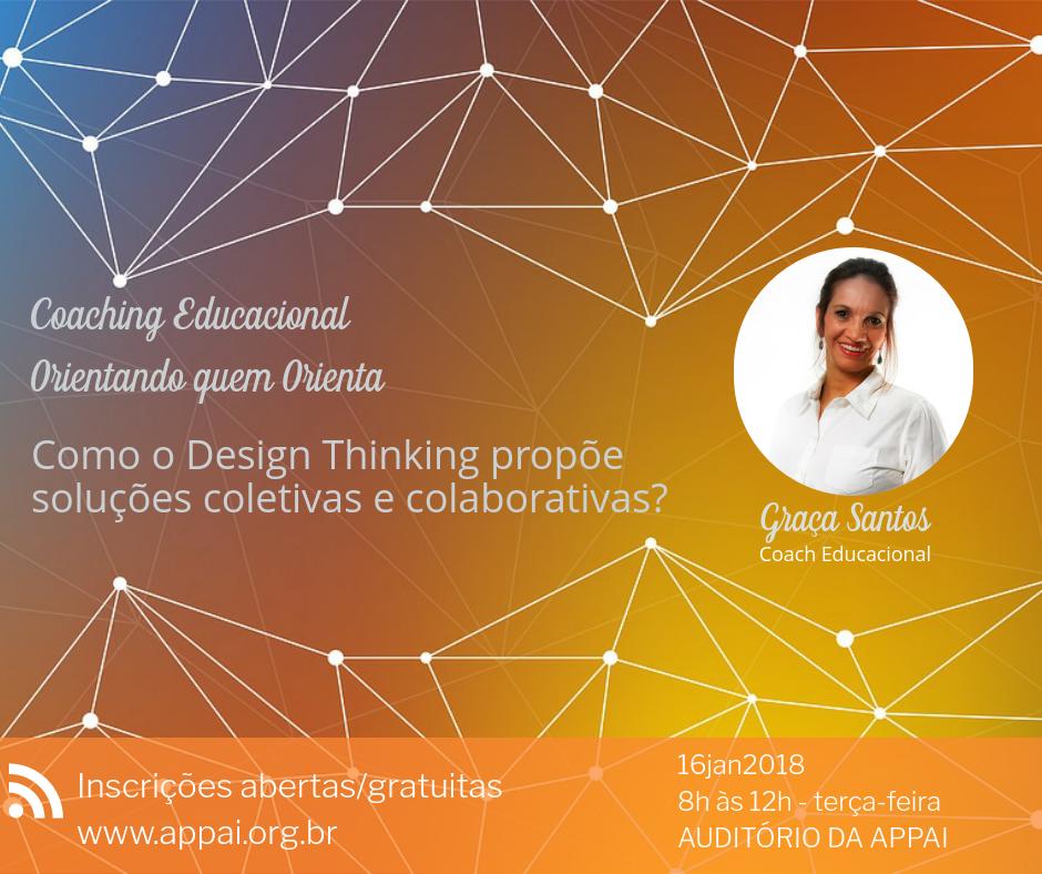 Coaching Educacional: como o Design Thinking propõe soluções coletivas e colaborativas?