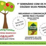 Seminário com os Pais (aberto para comunidade) Inscrições no Colégio Silva Pereira em Nova Iguaçu