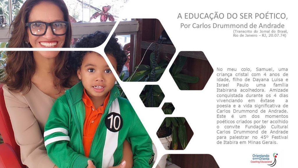 A educação do ser poético, por Carlos Drummond de Andrade